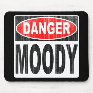 Danger Moody Mouse Pad