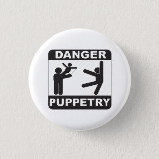 Danger Puppetry 1 Inch Round Button