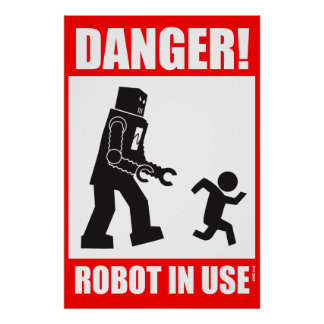 Danger ! Robot en service Affiche