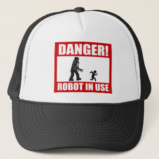 Danger! Robot in Use Hat