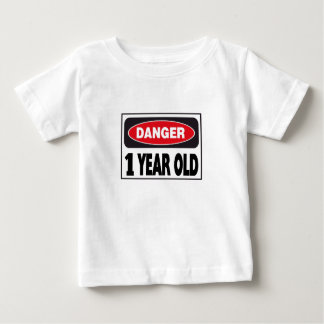 Danger Sign 1 Year Old Tshirts