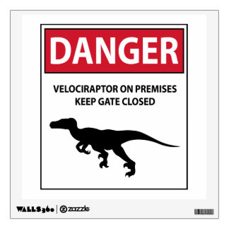 Danger Sign (Raptors) Wall Sticker
