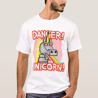 Danger! Unicorn! T-Shirt