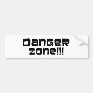 Danger Zone!!! Bumper Sticker
