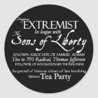 Dangerous Extremist: 18th Century Style Poster Classic Round Sticker