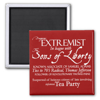 Dangerous Extremist: 18th Century Style Poster Square Magnet