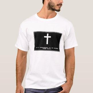 Dangerous To Go Alone T-Shirt