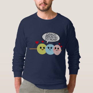 Dango Breaking My Heart Sweatshirt