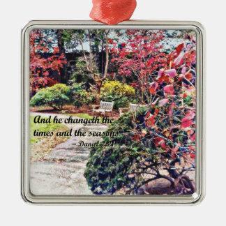 Daniel 2:21 - And he Changeth Metal Ornament