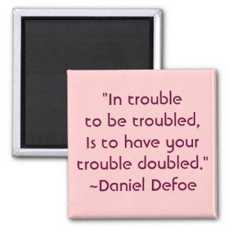 Daniel Defoe Worry Quote Magnet
