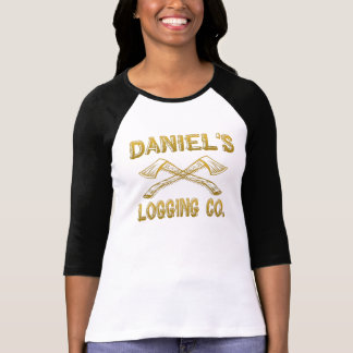 Daniel s Logging Company T Shirts