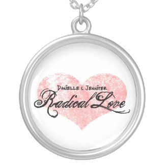 Danielle and Jennifer Radical Love Round Necklace