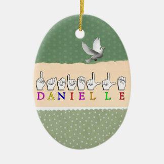 DANIELLE FINGERSPELLED ASL NAME SIGN CERAMIC ORNAMENT