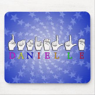 DANIELLE FINGERSPELLED ASL NAME SIGN MOUSE PAD