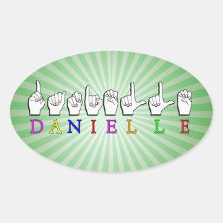 DANIELLE FINGERSPELLED ASL NAME SIGN OVAL STICKER