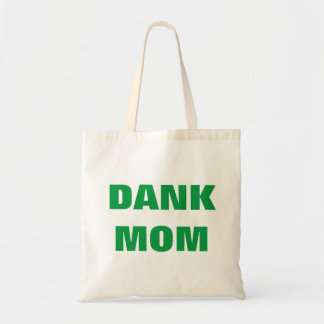 Dank mom funny mother's day weed tote bag