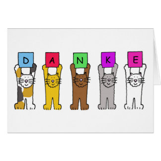 Danke, cats saying 'thanks' in German. Card
