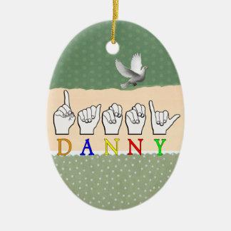 DANNY FINGERSPELLED ASL NAME SIGN CERAMIC ORNAMENT