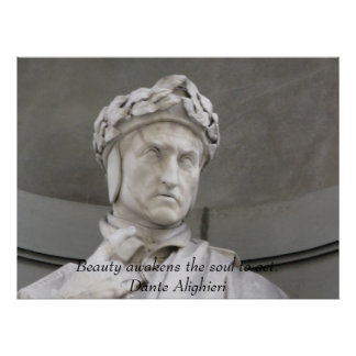 Dante Alighieri poster with a inspirational quote