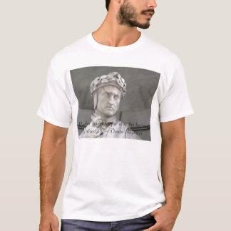 Dante Alighieri quote on T-shirt