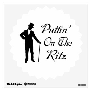 Dapper Man Puttin On The Ritz Wall Decal