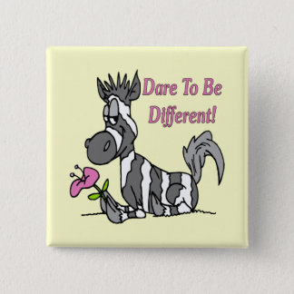 Dare To Be Different! 2 Inch Square Button