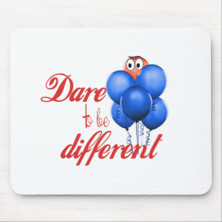 DARE TO BE DIFFERENT - BALLOONS MOUSE PAD