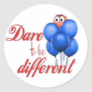 DARE TO BE DIFFERENT - BALLOONS ROUND STICKER
