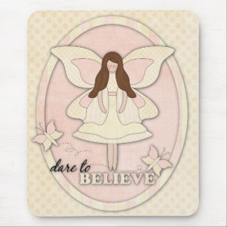 Dare to Believe...Mousepad Mouse Pad