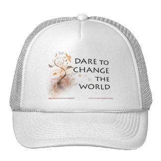 Dare To Change The World Trucker Hat