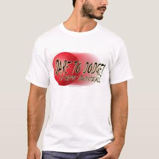 Dare To Dodge #2 T-Shirt