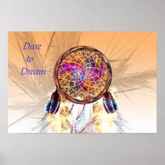 Dare to Dream -- Dream Catcher Poster