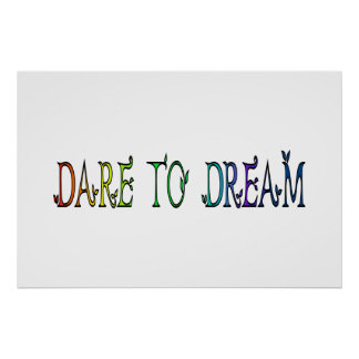 Dare to Dream Rainbow Inspirational Quote Poster