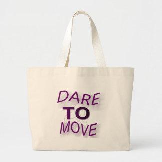 Dare To Move Tote Bag