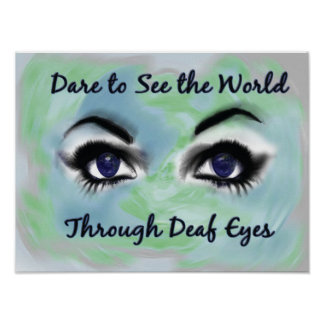 Dare to See the World Through Deaf Eyes poster