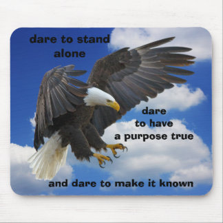 Dare to Stand Alone, American Bald Eagle Edition Mouse Pad