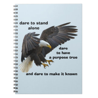 Dare to Stand Alone, American Bald Eagle Edition Notebook