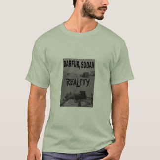 DARFUR, REALITY T-Shirt