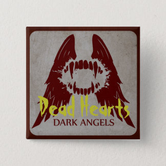 Dark Angels - Dead Hearts Novels 2 Inch Square Button