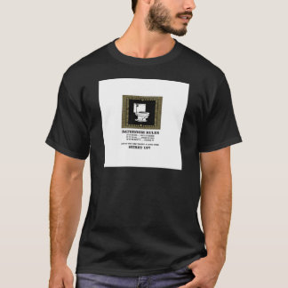 dark bathroom rules T-Shirt