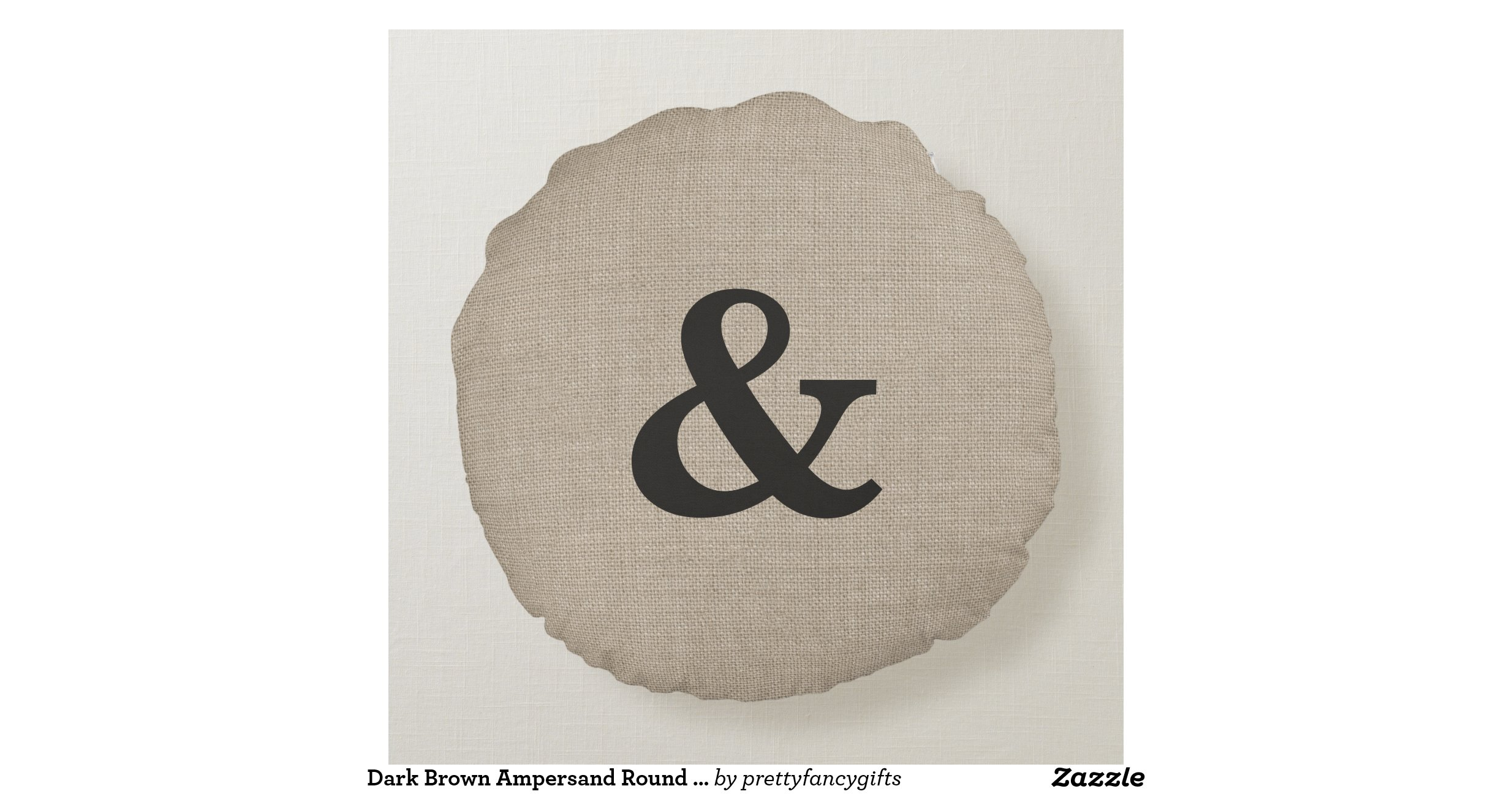 Dark Brown Ampersand Round Throw Pillow Round Pillow Zazzle