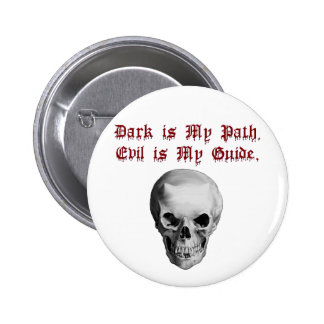 Dark is My Path, Evil Guide Pin