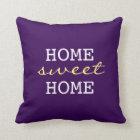 Dark Purple Home Sweet Home - Fun Home Decor Throw Pillow