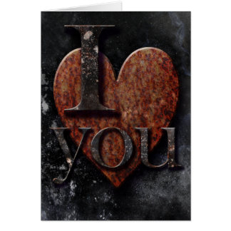 "Dark Rusty Heart ""I love you"" Gothic Card"