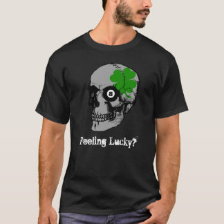 Dark Skull Clover 8 Ball Feeling Lucky T-Shirt