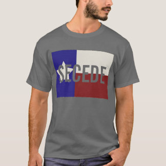 Dark Texas SECEDE T-Shirt