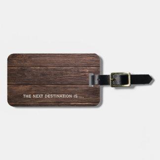 Dark Wood For Him Luggage Tag