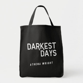 Darkest Days by Athena Wright Black Tote Bag