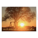 darkest night will end & the sun will rise greeting card
