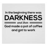 Darkness Then Coffee
